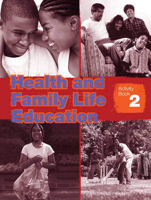 Health & Family Life Education Grade 8 Workbook by Clare Eastland