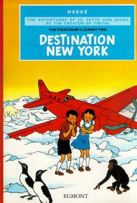 Destination New York by Herge, Egmont Books