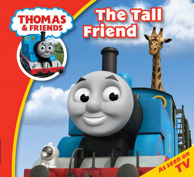 Thomas & Friends: Thomas Story Time 1: The Tall Friend by