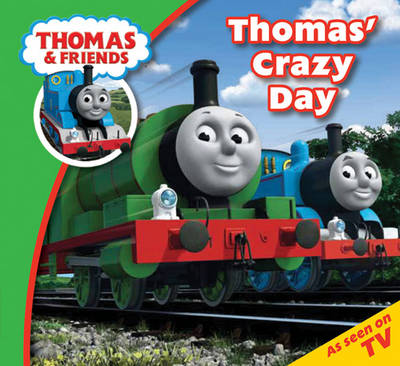 Thomas & Friends Crazy Day by