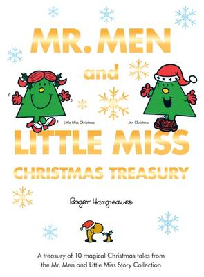 Mr. Men and Little Miss: Christmas Story Treasury by Roger Hargreaves