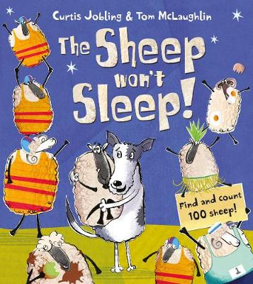 The Sheep Won't Sleep by Curtis Jobling