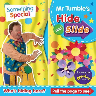 Something Special: Mr Tumble's Hide and Slide by Egmont Publishing UK