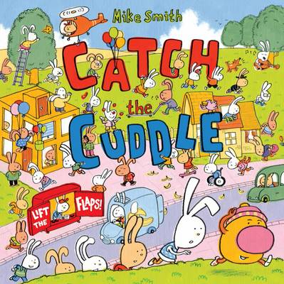 Catch the Cuddle by Mike Smith