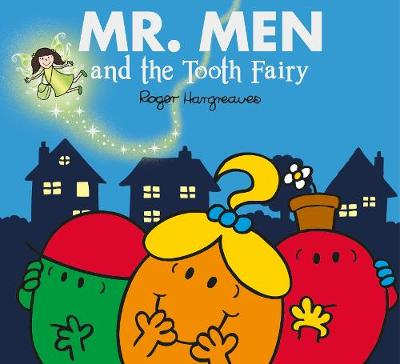 Mr. Men and the Tooth Fairy by Roger Hargreaves