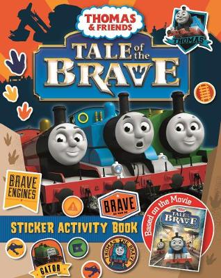 Thomas & Friends: Tale of the Brave Movie Sticker Book by