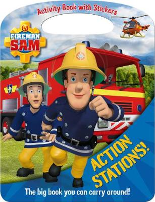 Fireman Sam: Action Stations! Activity Book by