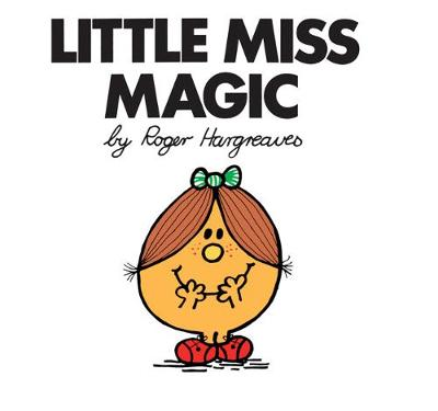 Little Miss Magic by Roger Hargreaves