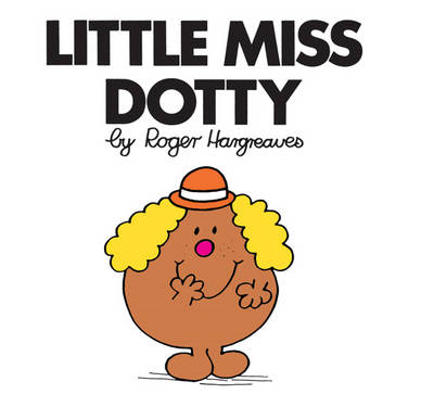 Little Miss Dotty by Roger Hargreaves