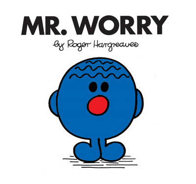 Mr. Worry by Roger Hargreaves