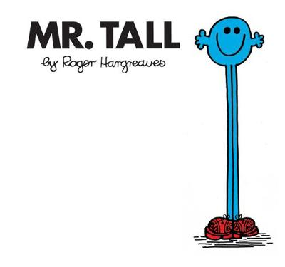 Mr. Tall by Roger Hargreaves