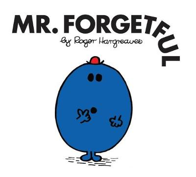 Mr. Forgetful by Roger Hargreaves