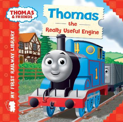 Thomas & Friends: My First Railway Library: Thomas the Really Useful Engine by Rev. Reverend W. Awdry