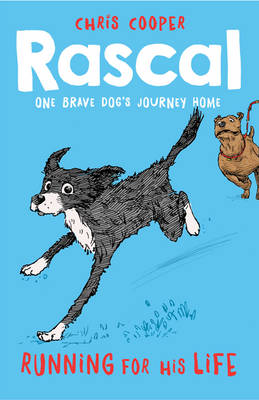 Rascal: Running For His Life by Chris Cooper