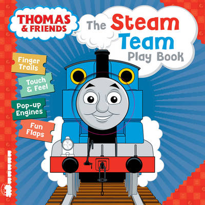 Thomas & Friends: Steam Team Play Book by Egmont Publishing UK