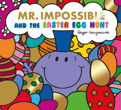 Mr. Impossible and the Easter Egg Hunt F by