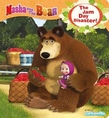 Masha and the Bear: The Jam Day Disaster! by Egmont Publishing UK