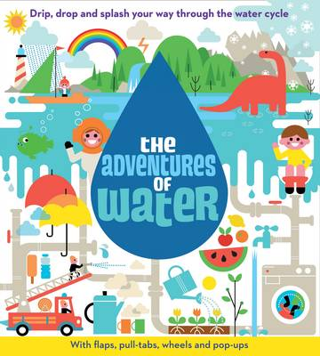 The Adventures of Water by Malcolm Rose