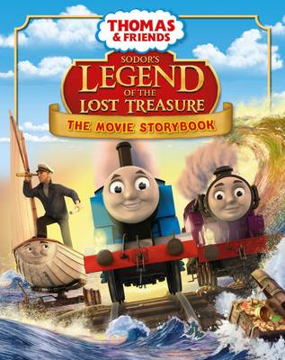 Thomas & Friends: Sodor's Legend of the Lost Treasure Movie Storybook by