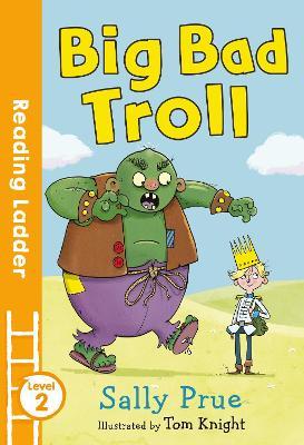Big Bad Troll by Sally Prue