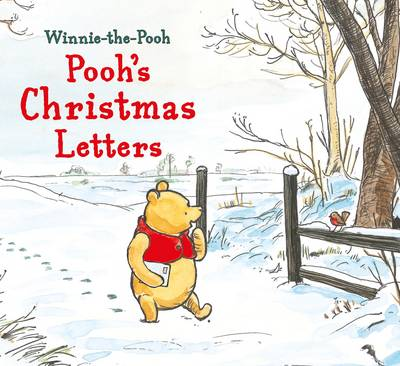 Winnie-the-Pooh: Pooh's Christmas Letters by Egmont Publishing UK, A. A. Milne