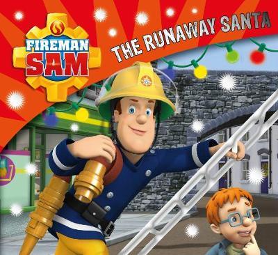 Fireman Sam: The Runaway Santa by