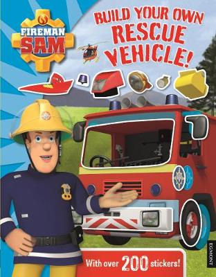 Fireman Sam: Build Your Own Rescue Vehicle! Sticker Book by