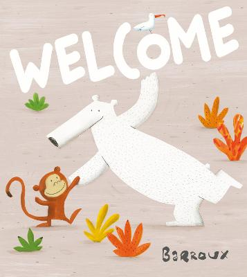 Welcome by Barroux
