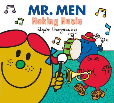 Mr. Men Making Music by