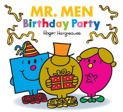 Mr. Men: Birthday Party by