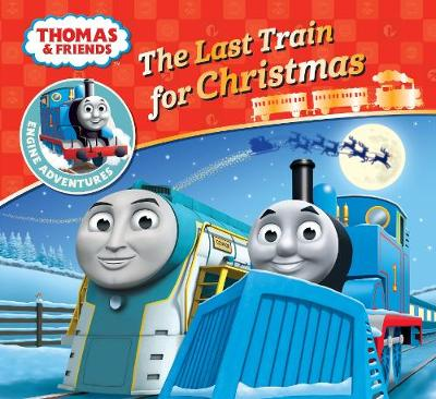 Thomas & Friends: The Last Train for Christmas by
