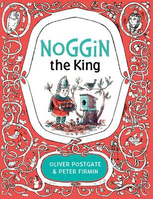 Noggin the King by Oliver Postgate