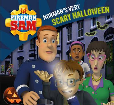 Fireman Sam: Norman's Very Scary Halloween by Egmont Publishing UK