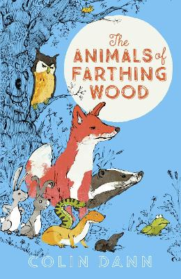 The Animals of Farthing Wood Modern Classic by Colin Dann