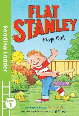 Flat Stanley Plays Ball by Jeff Brown