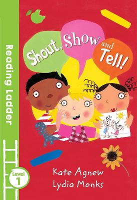 Green Bananas: Shout, Show and Tell! by Kate Agnew