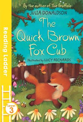 Red Banana: The Quick Brown Fox Cub by Julia Donaldson