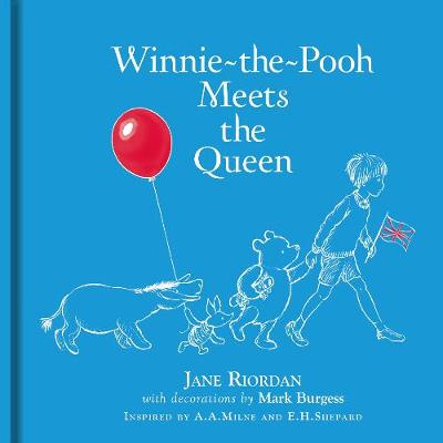 Winnie-the-Pooh Meets the Queen by Jane Riordan