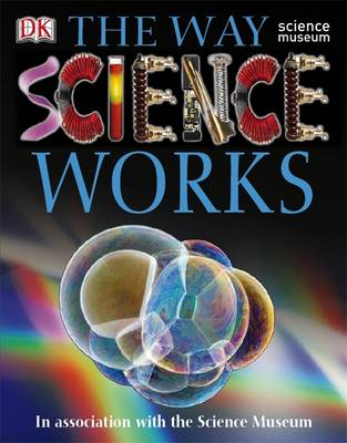 The Way Science Works by Dorling Kindersley
