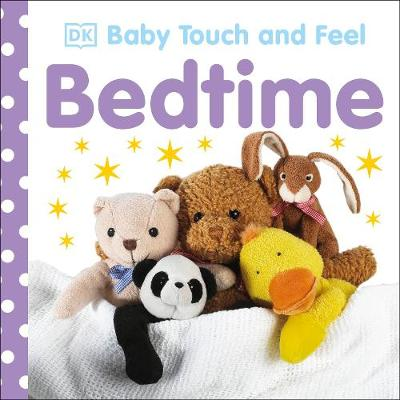 Baby Touch and Feel Bedtime by DK