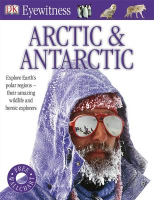 Arctic and Antarctic by DK