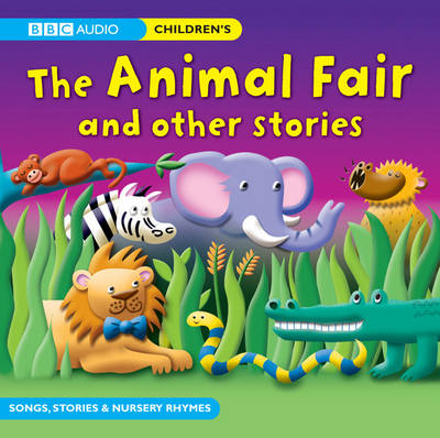 The Animal Fair & Other Stories by Philip Hawthorn, Various