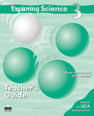Exploring Science Teacher's Guide 3 by Penny Johnson, Mark Levesley