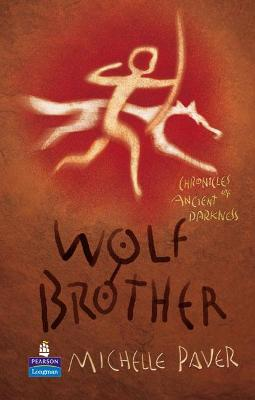 Wolf Brother Hardcover Educational Edition by Michelle Paver