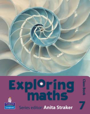 Exploring maths: Tier 7 Class book by Anita Straker, Tony Fisher, Rosalyn Hyde, Sue Jennings