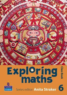 Exploring maths: Tier 6 Class book by Anita Straker, Tony Fisher, Rosalyn Hyde, Sue Jennings