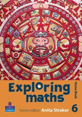 Exploring maths: Tier 6 Home book by Anita Straker, Tony Fisher, Rosalyn Hyde, Sue Jennings