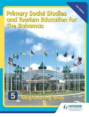 Primary Social Studies and Tourism Education for The Bahamas Book 5 new ed by Mike Morrissey