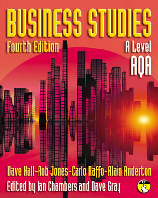 Business Studies for AQA by Dave Hall, Rob Jones, Carlo Raffo, Alain Anderton
