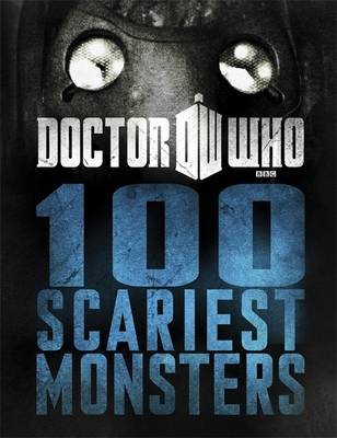 Doctor Who: 100 Scariest Monsters by
